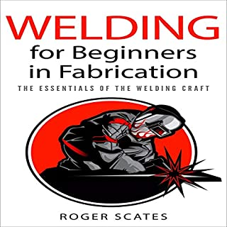 Welding for Beginners in Fabrication audiobook cover art