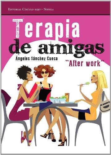 "Terapia de amigas: ""Alter work"" (Novela)"