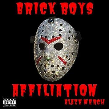 Brick Boys Affiliation