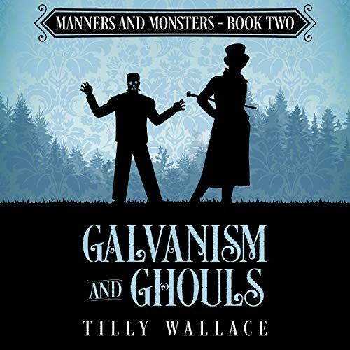 Galvanism and Ghouls audiobook cover art