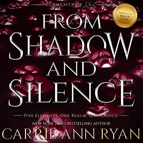 From Shadow and Silence Audiobook By Carrie Ann Ryan cover art