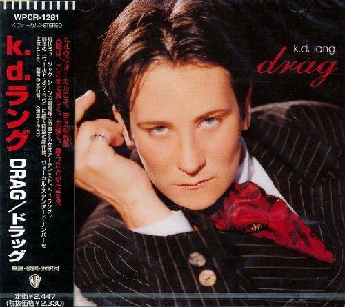 Drag by K.d.Lang (2007-09-11)