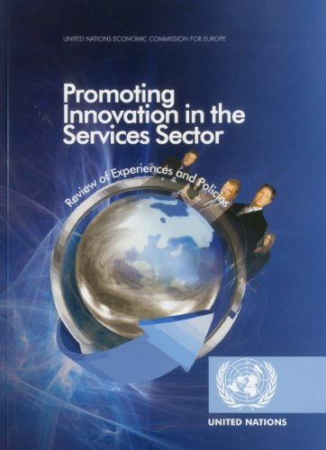 Promoting Innovation in the Services Sector: Review of Experiences and Policies (United Nations Economic Commission for Europe)