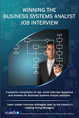 Amazon Com Winning The Business Systems Analyst Job Interview A Powerful Compilation Of Real World Interview Questions And Answers For Business Systems Analysis Positions Ebook Global Kuebiko Kindle Store