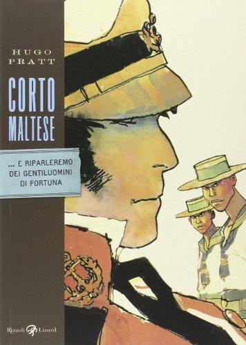 Corto Maltese. ...E riparleremo dei gentiluomini di fortuna