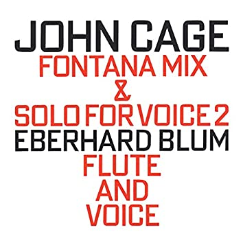 Fontana Mix (1958) & Solo For Voice 2 (1960)
