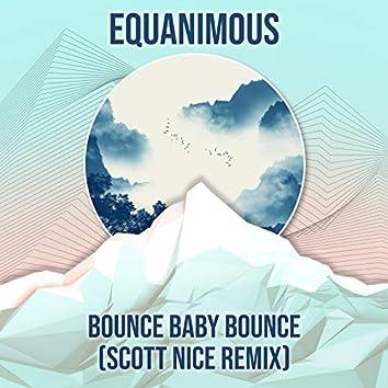 Bounce Baby Bounce (Scott Nice Remix)