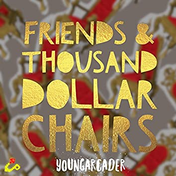 Fatdc (Friends & Thousand Dollar Chairs)