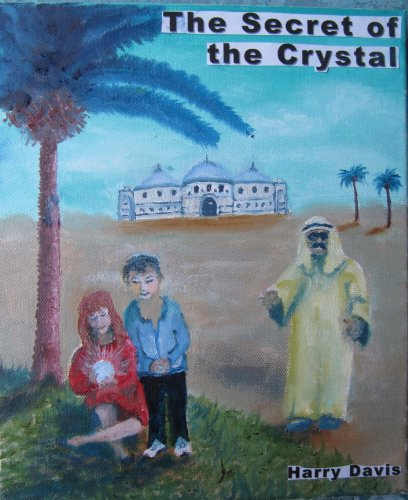 TheSecret of the Crystal (English Edition)