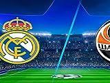 Real Madrid vs. Shakhtar Donetsk: Full Match Replay