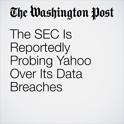 The SEC Is Reportedly Probing Yahoo Over Its Data Breaches copertina
