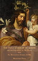 The Pious Union of St. Joseph: For the Salvation of the Dying