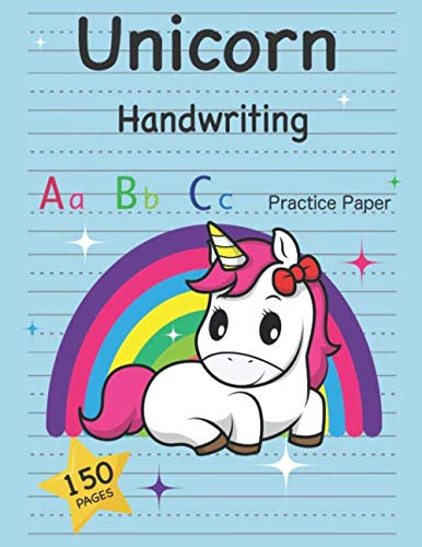 Unicorn Handwriting : Aa Bb Cc Practice Paper : 150 Pages: Adorable Fantasy Blue Unicorn Lines & Dotted Notebook for Kindergarten to 2nd Grade Elementary Students PDF Books