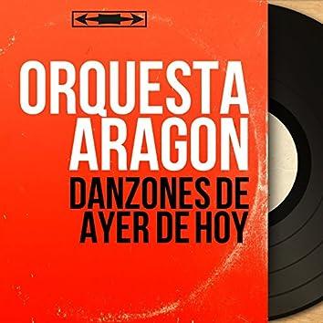 Danzones de Ayer de Hoy (Mono Version)