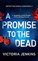 A Promise to the Dead (Detectives King and Lane)