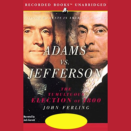Adams vs. Jefferson audiobook cover art
