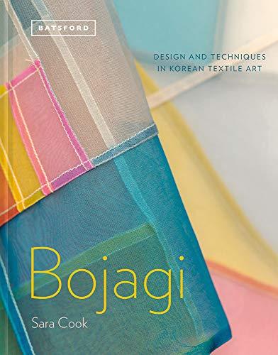 BOJAGI: Design and Techniques in Korean Textile Art