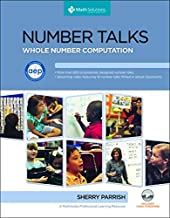 Number Talks Common Core Edition, Grades K-5: Helping Children Build Mental Math and Computation Strategies by Sherry Parrish (1-Mar-2014) Paperback