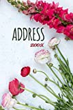 Address Book: Floral Design, Tabbed in Alphabetical Order, Perfect for Keeping Track of Addresses, Email, Mobile, Work & Home Phone Numbers, Birthdays & Notes