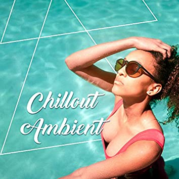 Chillout Ambient