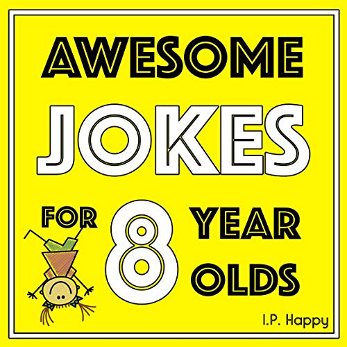 Awesome Jokes for 8 Year Olds: Silly Jokes for Kids Aged 8 audiobook cover art