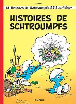 Histoires de Schtroumpfs - Book #8 of the Les Schtroumpfs / The Smurfs