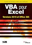 VBA pour Excel: Versions 2019 et Office 365 (Les guides de formation Tsoft)
