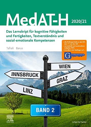 MedAT Humanmedizin 2020/2021- Band 2: Das Lernskript für kognitive Fähigkeiten und Fertigkeiten, Textverständnis und sozial-emotionale Kompetenzen - Mit Zugang zu Lernskript.get-to-med.com