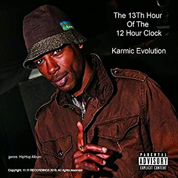 The 13th Hour of the 12 Hour Clock