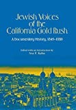 Jewish Voices of the California Gold Rush.