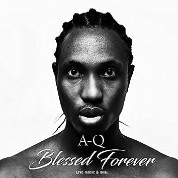 Blessed  Forever