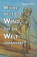 Woher weht der Wind, der die Welt veraendert?