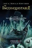 La Inconquistable: XXI Premio Domingo Santos (Finalista) (Quasar nº 1)