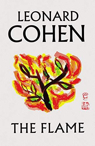 The Flame: Leonard Cohen