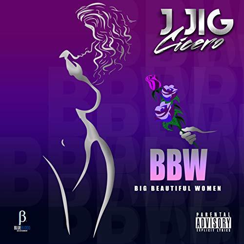 BBW: Big Beautiful Women [Explicit]
