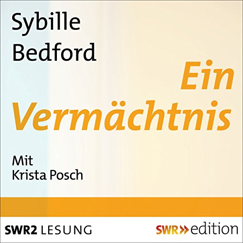 Ein Vermächtnis                   By:                                                                                                                                 Sybille Bedford                               Narrated by:                                                                                                                                 Krista Posch                      Length: 11 hrs and 33 mins     Not rated yet     Overall 0.0