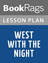 Lesson Plan West with the Night by Beryl Markham (English Edition)