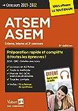 Concours ATSEM et ASEM - Catégorie C - Préparation rapide et complète à toutes les épreuves - Tout le cours en audio - Agent (territorial) spécialisé ... interne et 3e concours 2021-2022 (2021)