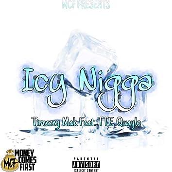 Icy Nigga (feat. TTE Quaylo)