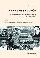 Schwarz aber schoen: Orientierung in einer veraenderten Welt (1959 - 1982)
