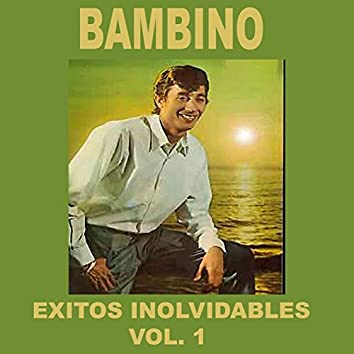 Bambino - Éxitos Inolvidables, Vol. 1