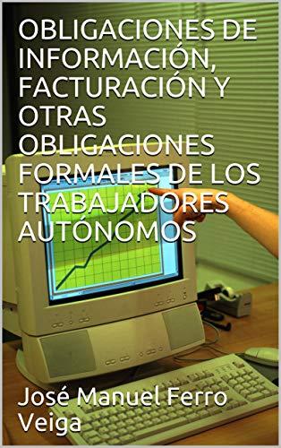 OBLIGACIONES DE INFORMACIÓN, FACTURACIÓN Y OTRAS