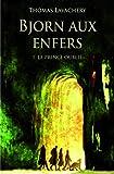 Bjorn aux enfers, Tome 1 - Le prince oublié