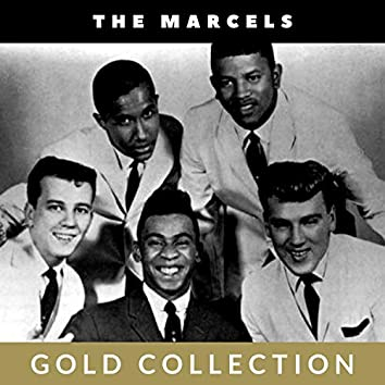 The Marcels - Gold Collection