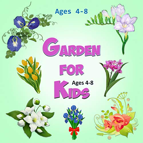 Garden for kids ages 4-8: I spy the flower for children. A fun guessing flora picture game. (English Edition)