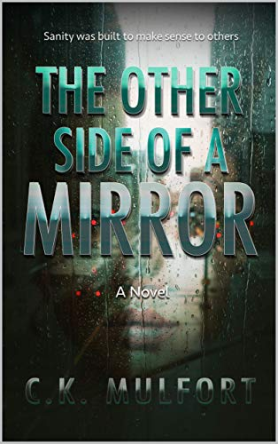 The Other Side Of A Mirror (English Edition)