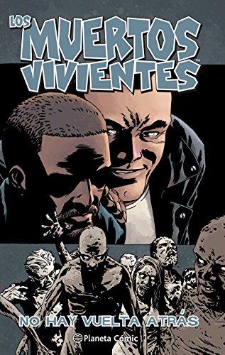 Los muertos vivientes nº 25/32: No hay vuelta atrás: 1 (Los Muertos Vivientes (The Walking Dead Cómic))
