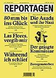 Reportagen #33: Das unabhängige Magazin für erzählte Gegenwart