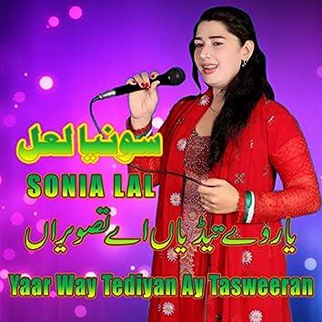 Yaar Way Tediyan Ay Tasweeran - Single