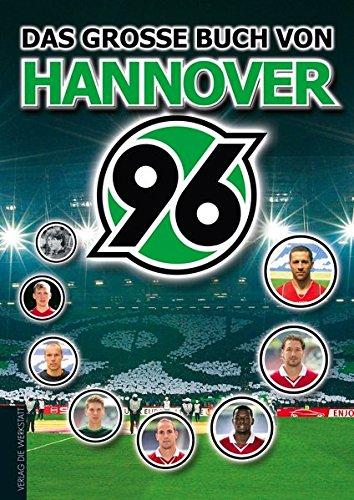 Das große Buch von Hannover 96